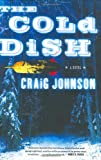 The Cold Dish: A Novel - book cover picture