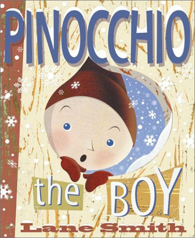 Pinocchio: The Boy, Smith, Lane