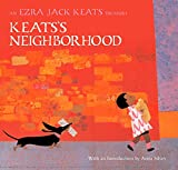 Keats's Neighborhood: An Ezra Jack Keats Treasury (Ezra Jack Keats Treasury)