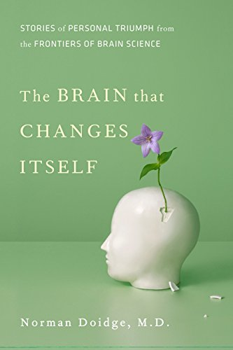 The Brain That Changes Itself, by Doidge, Norman