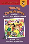 Young Cam Jansen and the 100th Day of School Mystery by David A. Adler