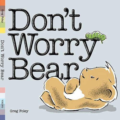 [Don't Worry Bear]