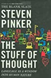 Book Cover: The Stuff Of Thought by Steven Pinker
