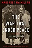 Cover Image of The War That Ended Peace: The Road to 1914 by Margaret MacMillan published by ALLEN LANE