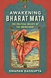 AWAKENING BHARAT MATA : The Political Beliefs of the Indian Right