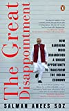 THE GREAT DISAPPOINTMENT : How Narendra Modi Squandered  a Unique Opportunity to Transform the Indian Economy