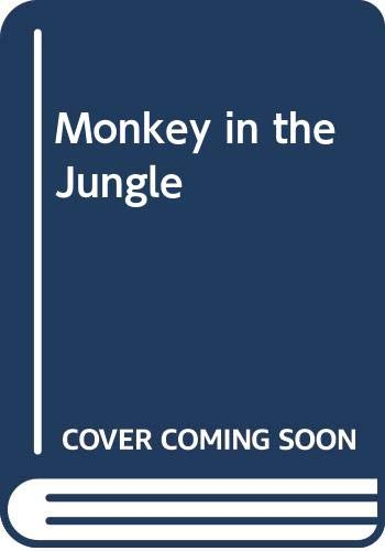 [Monkey in the Jungle]