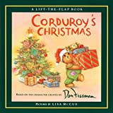 Corduroy's Christmas (A Lift-the-Flap Book)