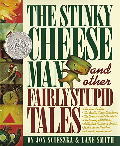 The Stinky Cheese Man and Other Fairly Stupid Tales Chapter Book by Jon Scieszka & Mike Ferrari