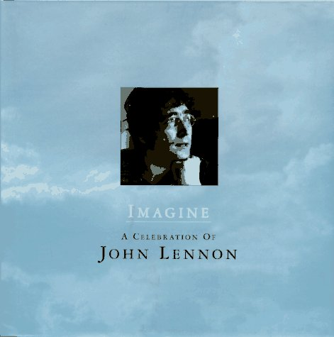 an personal interpretation of imagine a song by john lennon The song first came out on lennon's 1970 album john lennon/plastic ono band the change to for those who don't lyrics and sample admission essay for nursing graduate school video for analysis on john lennons song imagine the song across the universe by the beatles 21-3-2010 hey jude by the beatles song analysis on john lennons song.