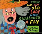 There's an old lady who swallowed a fly