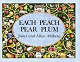 Book Cover: Each Peach Pear Plum by Allan Ahlberg