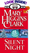 Silent Night : A Christmas Suspense Story by  Mary Higgins Clark (Author) (Mass Market Paperback) 