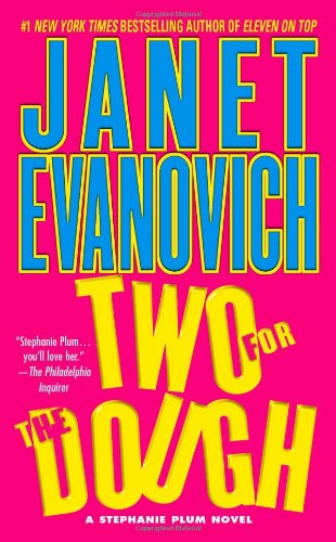Two for the Dough (Stephanie Plum, No. 2) (Stephanie Plum Novels), Evanovich, Janet