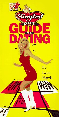 MTV Singled Outs Guide to Dating, Heiman, J.D.