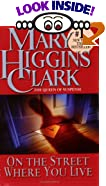 On the Street Where You Live by  Mary Higgins Clark (Author) (Mass Market Paperback)