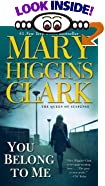 You Belong to Me: A Suspense Story by  Mary Higgins Clark