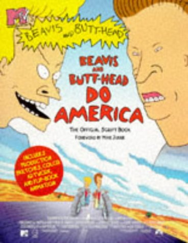 "MTV""S BEAVIS AND BUTTHEAD DO AMERICA THE OFFICIAL Script Book, MTV"