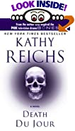 Death du Jour by  Kathy Reichs (Author) (Mass Market Paperback)