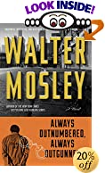 ALWAYS OUTNUMBERED, ALWAYS OUTGUNNED by  Walter Mosley (Author) (Paperback) 