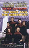 The Next Generation: The Best and the Brightest (Star Trek)