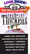 The Plot Thickens: A Suspense Story by  Mary Higgins Clark (Editor), et al (Mass Market Paperback)