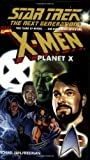 The Next Generation: X-Men Planet X (Star Trek)