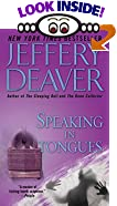 Speaking in Tongues by  Jeffery Deaver (Author) (Mass Market Paperback)