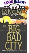 The Big Bad City: A Novel of the 87th Precinct by Ed McBain
