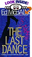 The Last Dance by  Ed McBain (Mass Market Paperback)