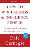 Book Cover: How To Win Friends And Influence People By Dale Carnegie
