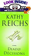 Deadly Decisions by  Kathy Reichs (Author) (Mass Market Paperback) 