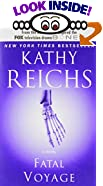 Fatal Voyage by  Kathy Reichs (Author) (Mass Market Paperback)