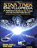 The Star Trek Encyclopedia: A Reference Guide to the Future
