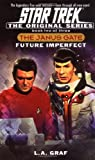 The Original Series: The Janus Gate, Book Two: Future Imperfect (Star Trek)