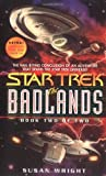 The Badlands, Book Two of Two (Star Trek)