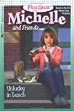Michelle and Friends: Unlucky in Lunch (Full House Michelle)