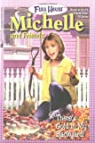 There's Gold in My Backyard! (Full House Michelle)