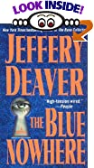 The Blue Nowhere : A Novel by  Jeffery Deaver (Author) (Mass Market Paperback)