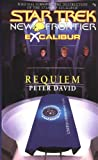 New Frontier: Excalibur, Book 1: Requiem (Star Trek)