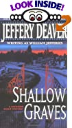 Shallow Graves (A Location Scout Mystery Series) by Jeffery Deaver