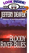 Bloody River Blues by  Jeffery Deaver (Author) (Mass Market Paperback)