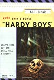 Skin And Bones by  Franklin W. Dixon (Author) (Paperback)
