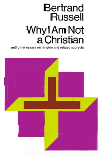 Why I am Not a Christian., by Russell, B.