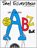 Uncle Shelby's ABZ Book: A Primer for Adults Only