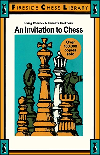 An Invitation to Chess, Irving Chernev; Kenneth Harkness