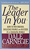 Buy The Leader in You: How to Win Friends, Influence People and Succeed in a Changing World from Amazon