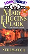 Stillwatch by  Mary Higgins Clark (Mass Market Paperback)