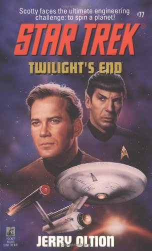 Twilight's End (Star Trek, Book 77), Oltion, Jerry
