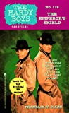 The EMPORER'S SHIELD: HARDY BOYS CASEFILES #119 by  Franklin W. Dixon (Mass Market Paperback)